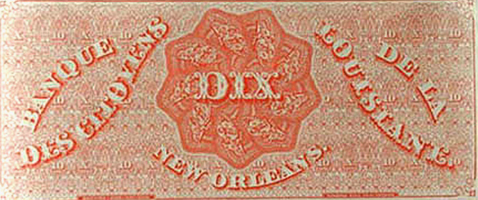 A Dix note issued by the Banque de la Louisiane.