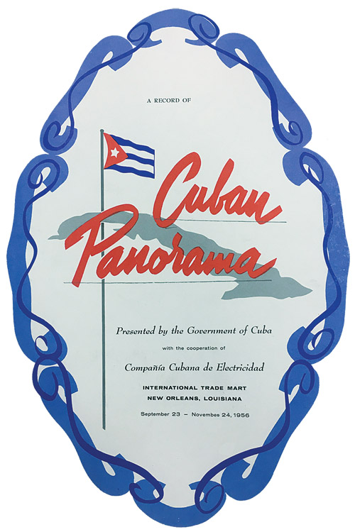 Cuban Panorama was a celebratory exhibit of art and culture presented to the city of New Orleans by the Cuban Government in 1956. ourtesy of International Trade Mart